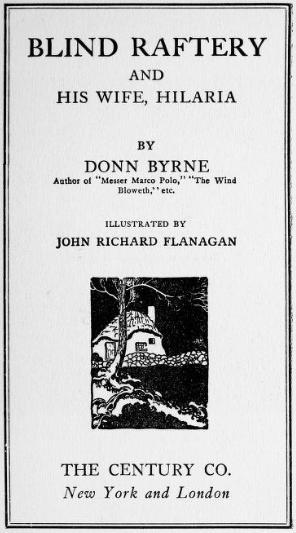 Title page of Donn Byrne's 'Blind Raftery'